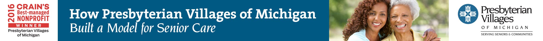 How Presbyterian Villages of Michigan Built a Model for Senior Care